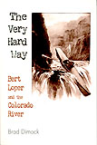 The Very Hard Way
