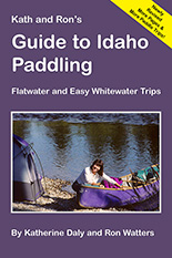 Guide to Idaho Paddling - Revised