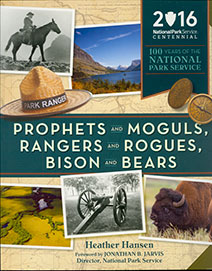 Prophets and Moguls: 100 Years of the Park Service